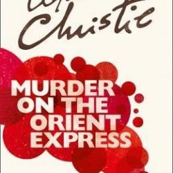 murder on the orient express-  agatha christie